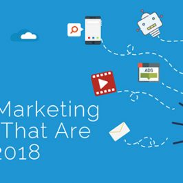 Digital Marketing Trends That Are Killing 2018